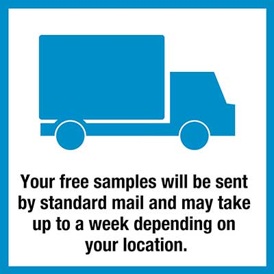 Free Samples mailed by standard post, delivery may take up to one week