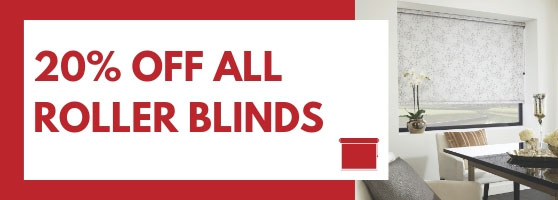 20% off all roller blinds.