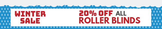 Winter Sale - 20% off all roller blinds.