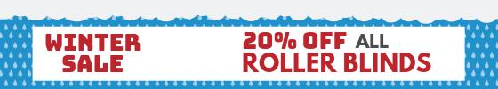 Winter Sale - 20% off all roller blinds.